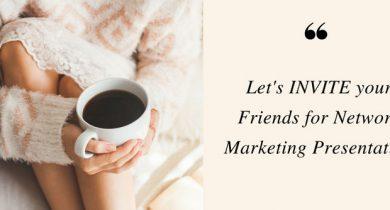 network marketing invitation tips
